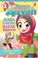 Young Aisyah : Juara Kampung Badak Berendam
