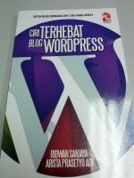 Ciri Terhebat Blog Wordpress